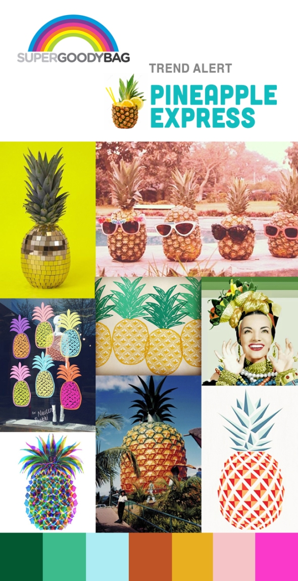 Trend Alert - Pineapple Express